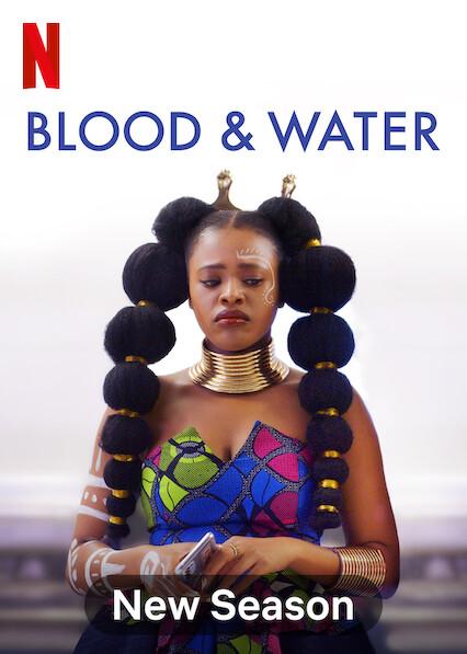 Blood & Water on Netflix UK